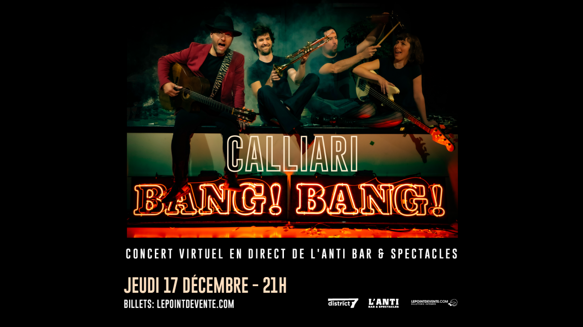 Calliari bang! bang!  - Concert virtuel en direct