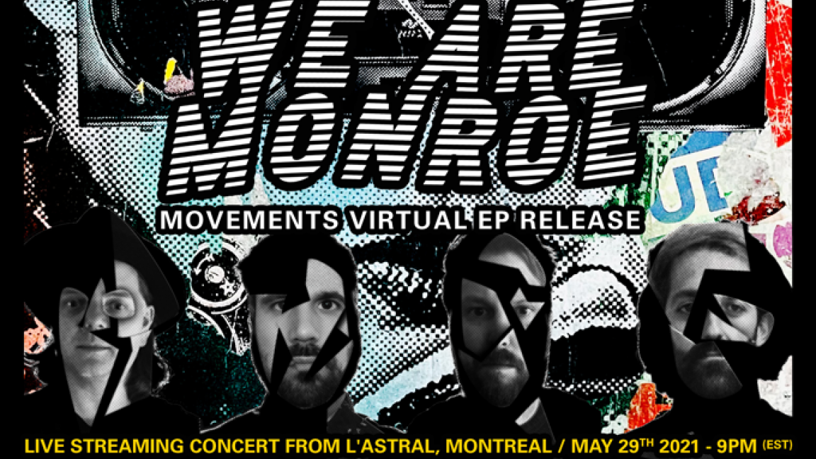 We are Monroe -  Movements Virtual EP Release