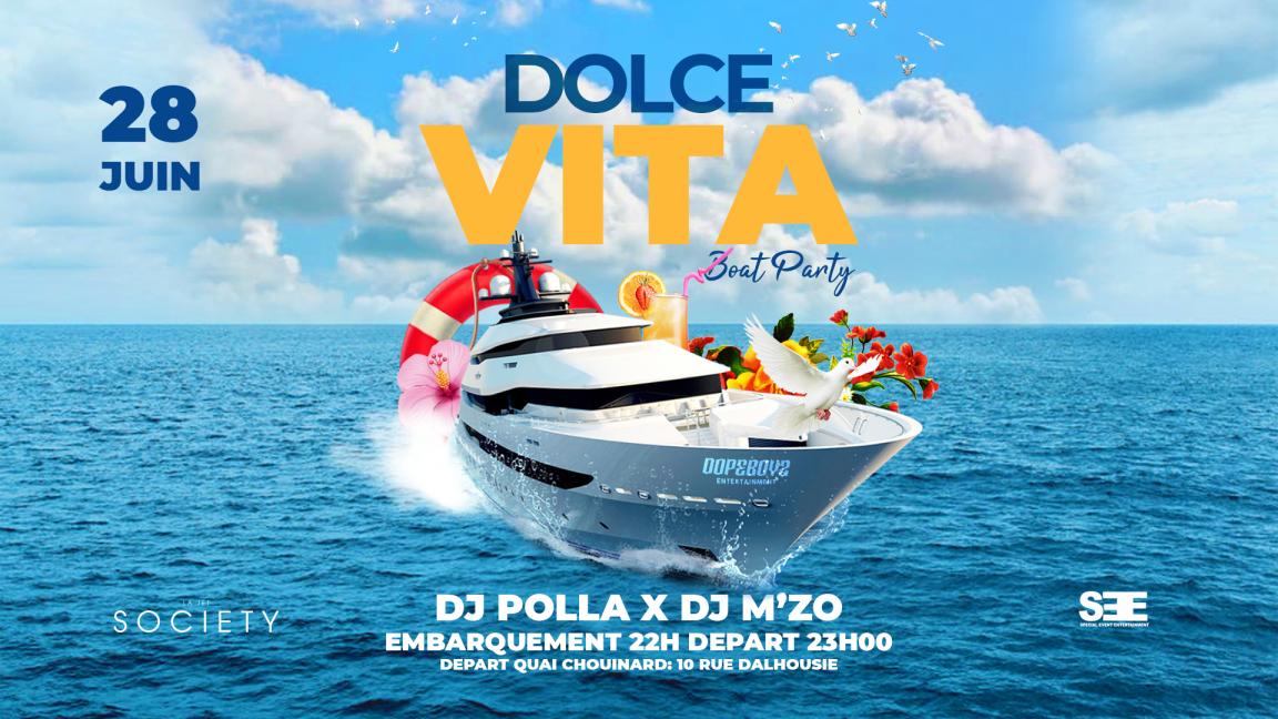 D.O.L.C.E V.I.T.A|BOAT PARTY