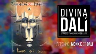 HAPPENING : Monk.e X Dali