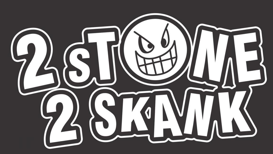 2 STONE 2 SKANK / Sherbrooke