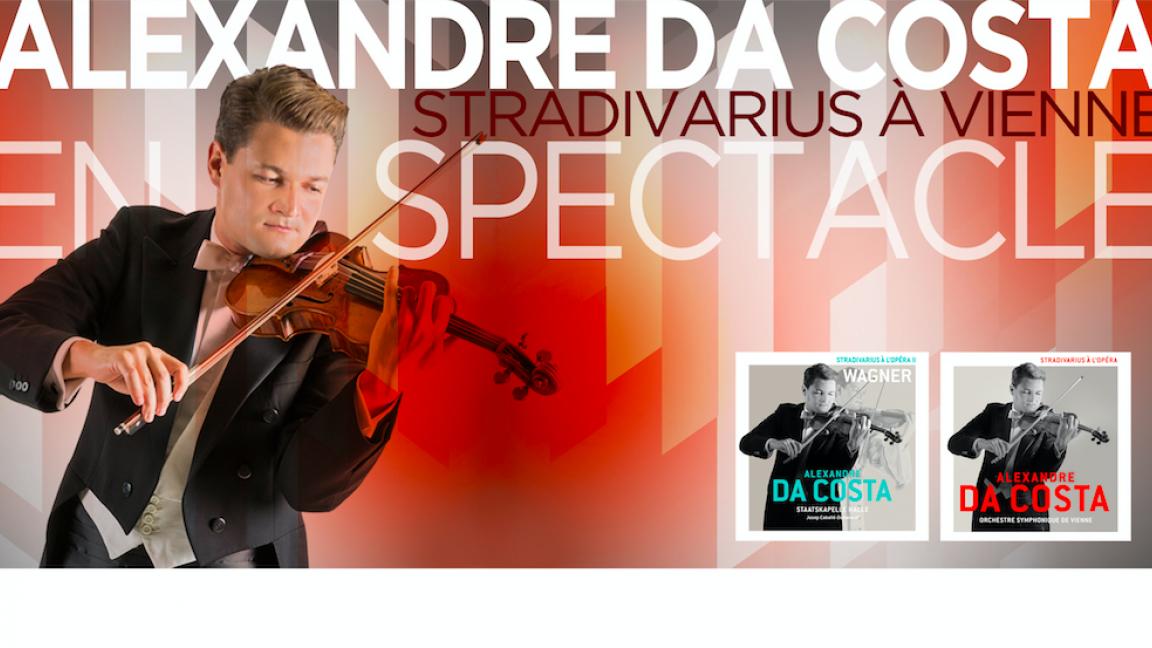 Alexandre Da Costa - Stradivarius à Vienne