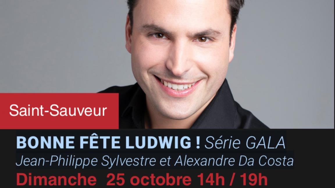 Bonne Fête Ludwig ! (19h)