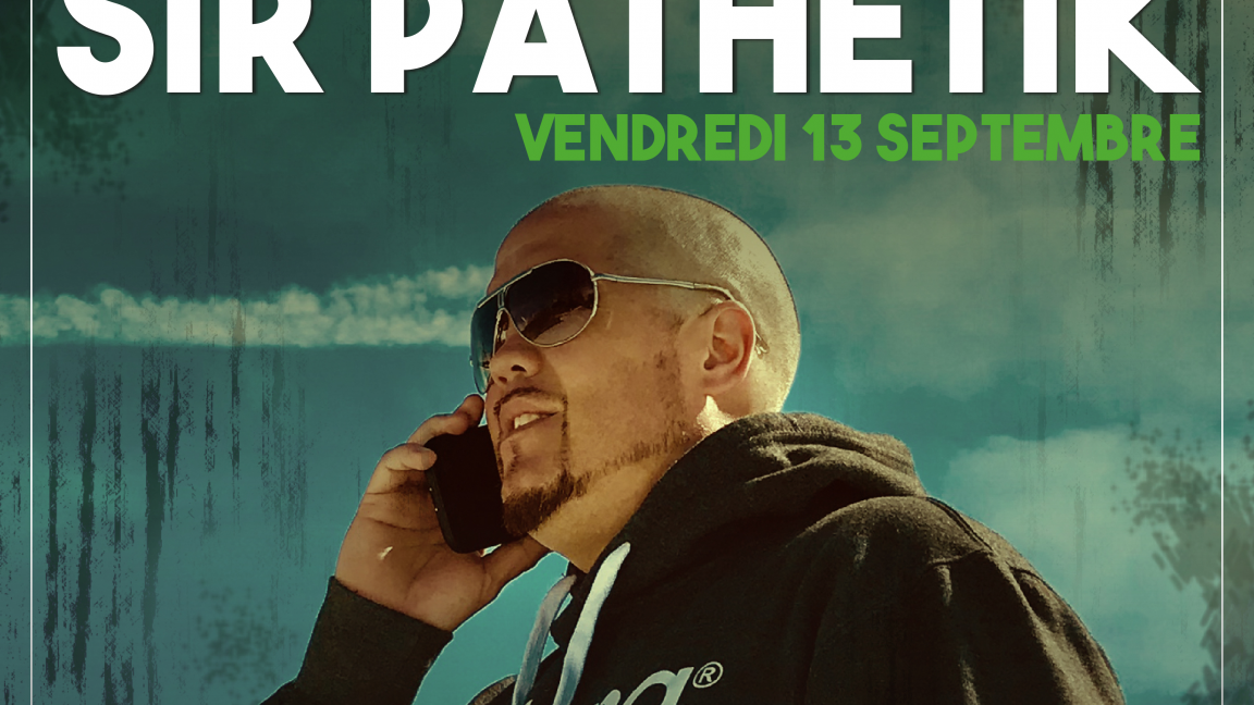 Sir Pathétik / La tournée des classiques