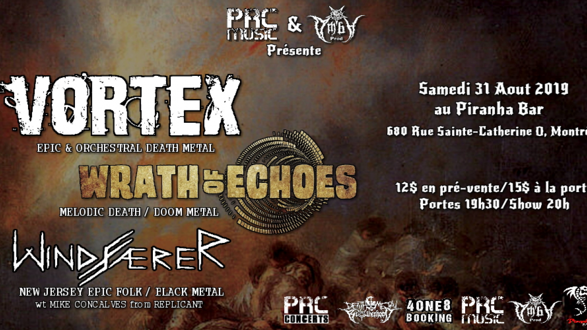 Vortex, Wrath of Echoes & Windfaerer
