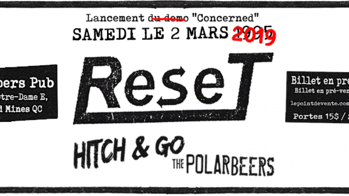 Reset + Hitch & Go + The Polarbeers