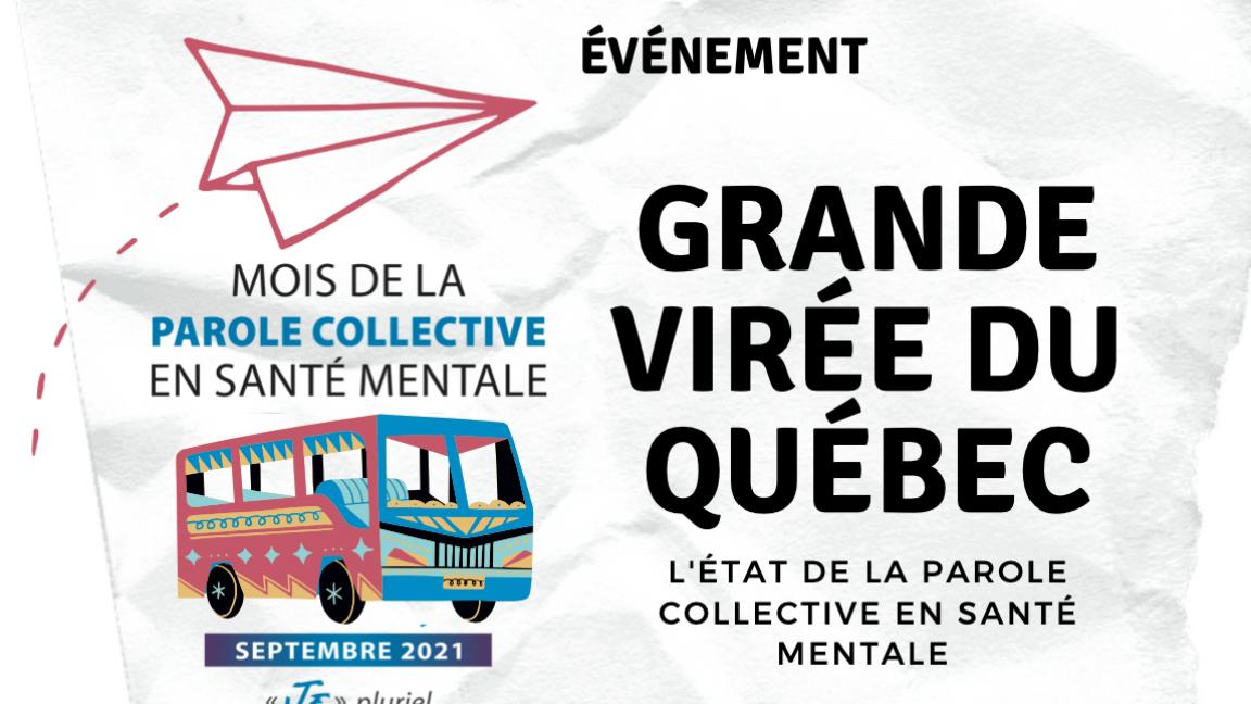 La grande virée du Québec : l'état de la parole collective en santé mentale
