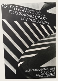 NATATION  + TELEGRAPHIC BEAST  + LES PASSAGERS