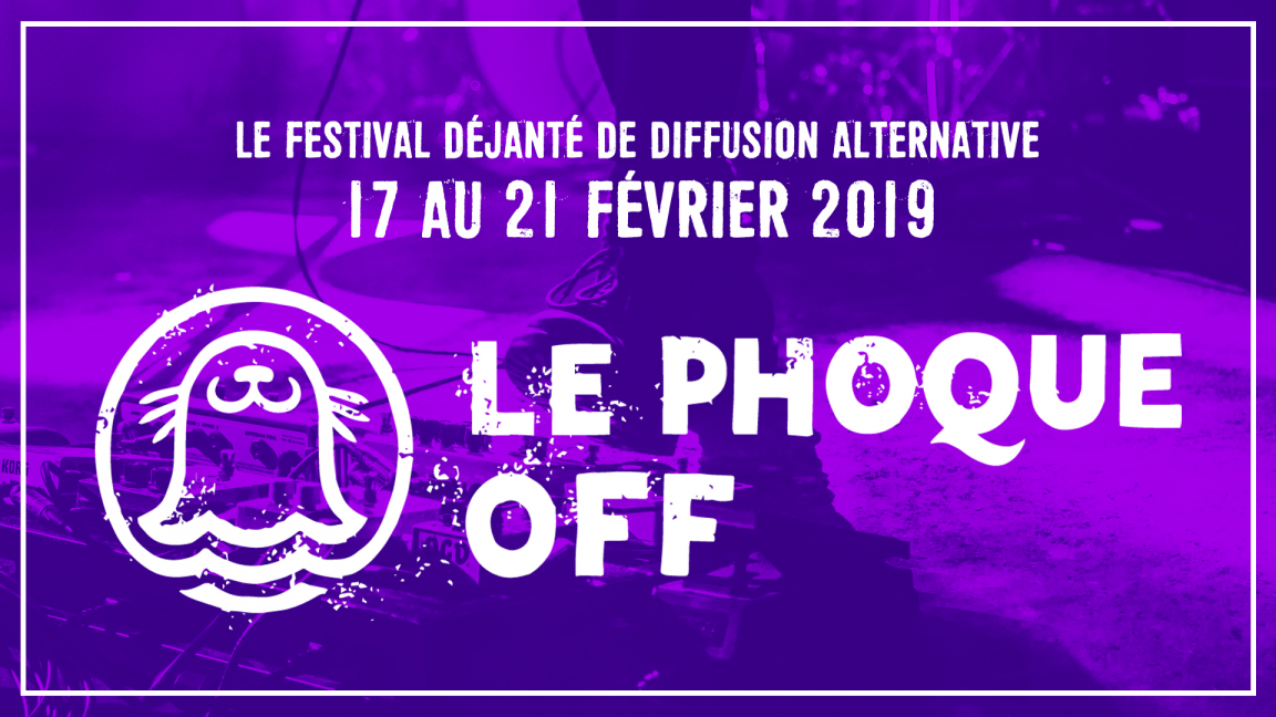 Le Phoque OFF 2019