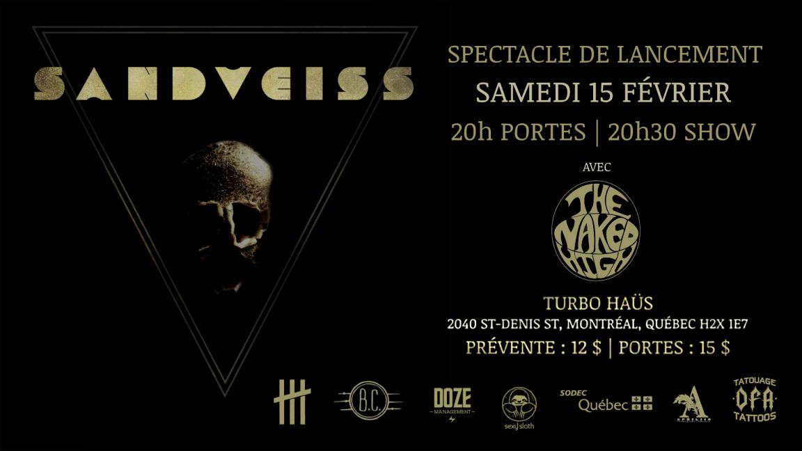 Lancement de l'album Saboteur de Sandveiss à Montréal avec The Naked High