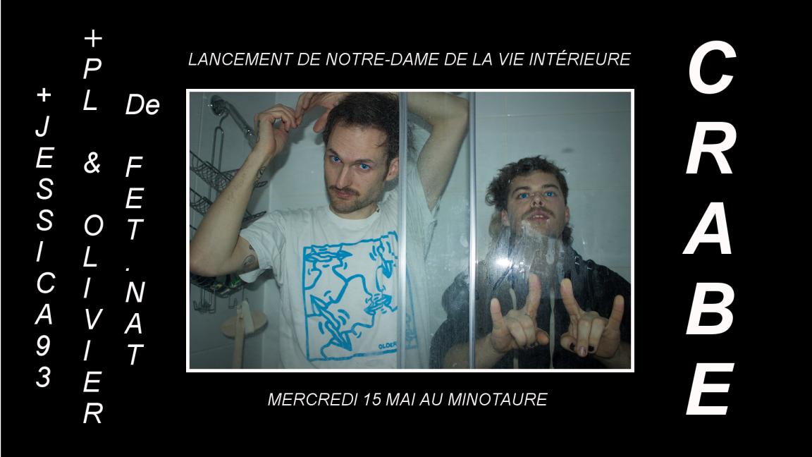 CRABE | Lancement d'album au Minotaure avec FET.NAT & JESSICA93 (Gatineau)