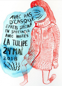 Avec pas d'casque et invités au Cabaret La Tulipe