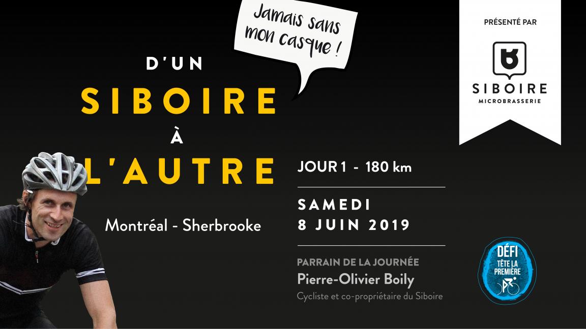 D'un Siboire à l'autre Jour 1 Montréal-Sherbrooke