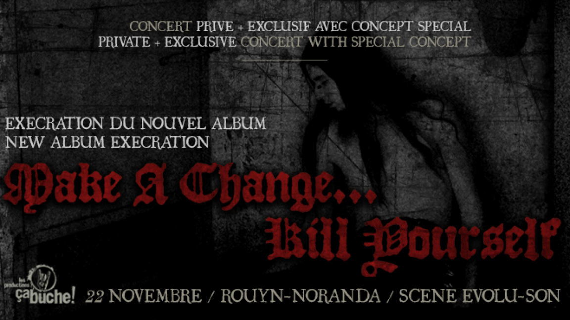 Make a change... Kill yourself / New album execration