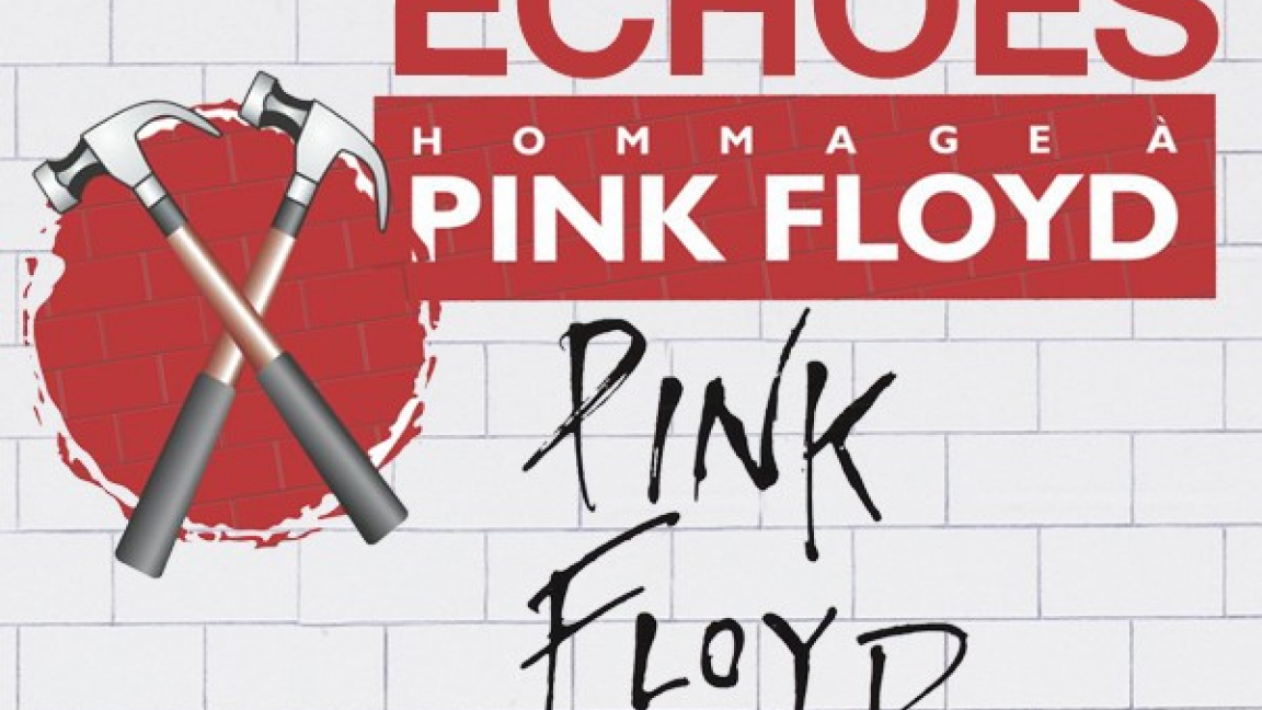 Echoes Hommage à Pink Floyd