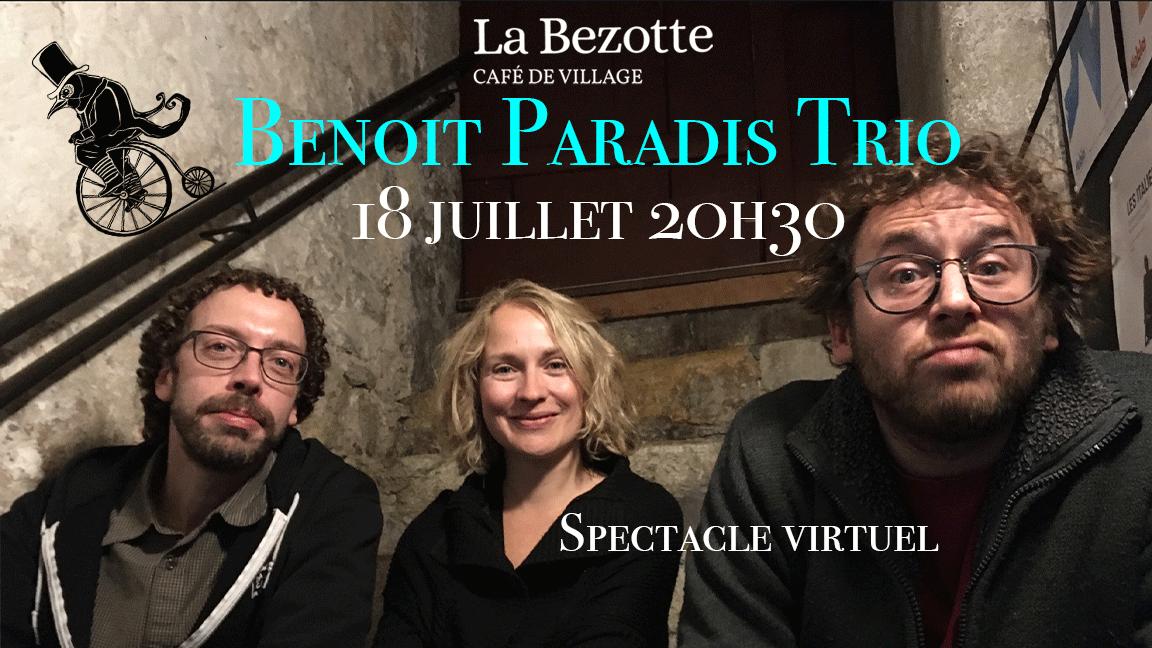 Benoit Paradis Trio à La Bezotte