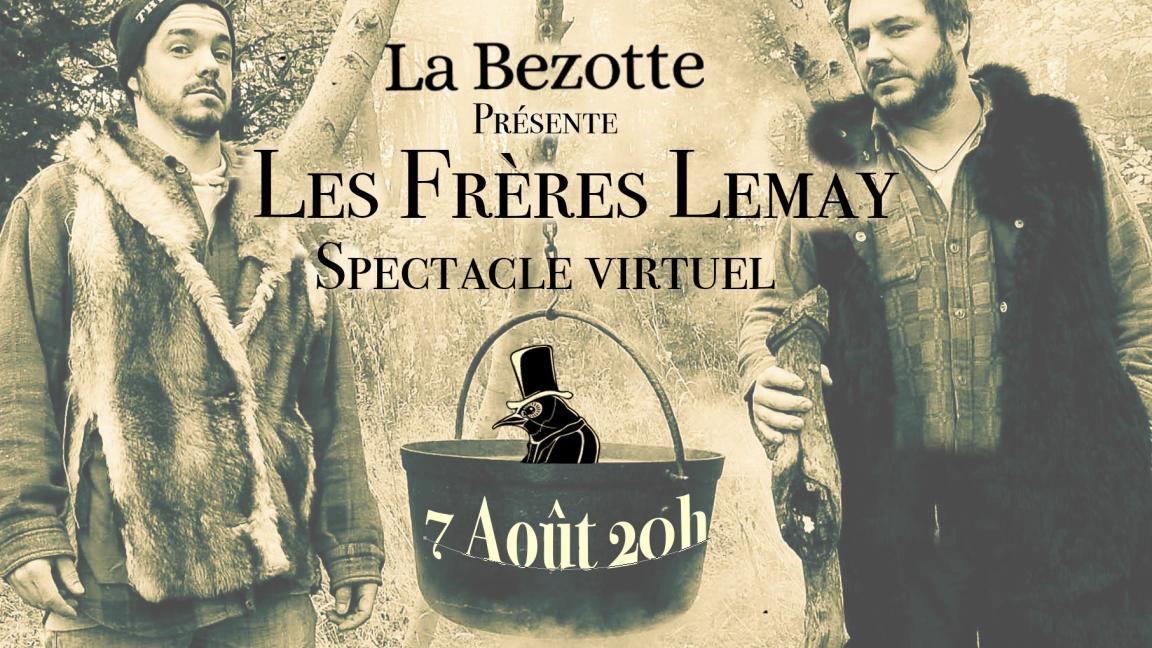 Les Frères Lemay à La Bezotte (remis au 8 août en cas de pluie)