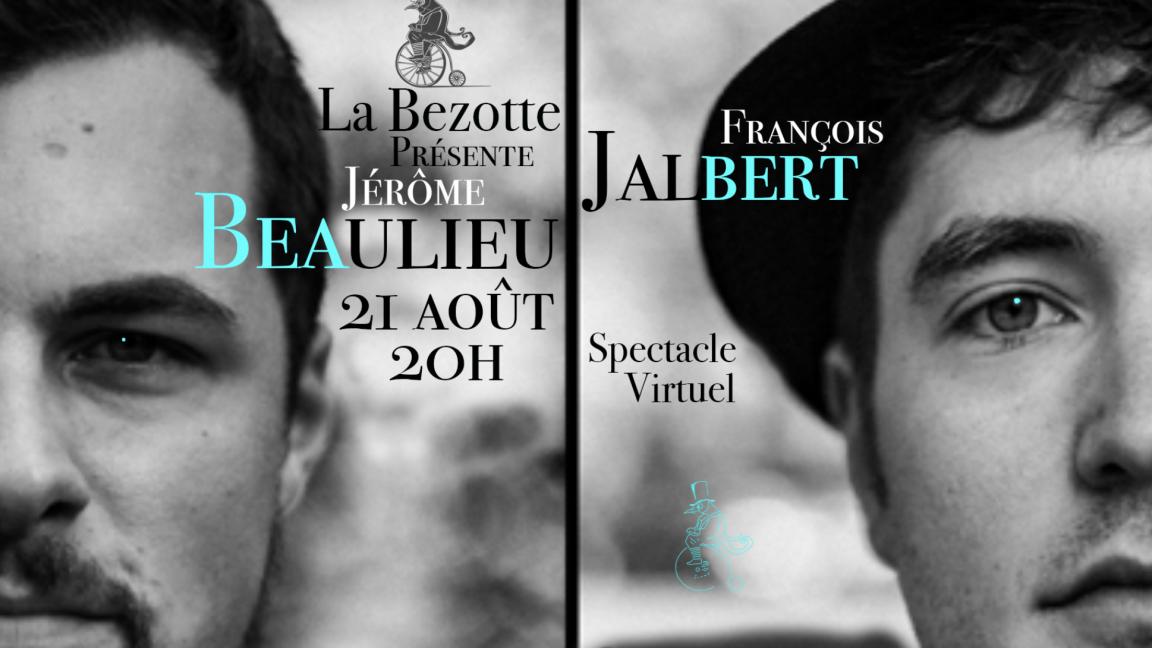 Jérôme Beaulieu et François Jalbert à La Bezotte (remis au 22 août en cas de pluie)