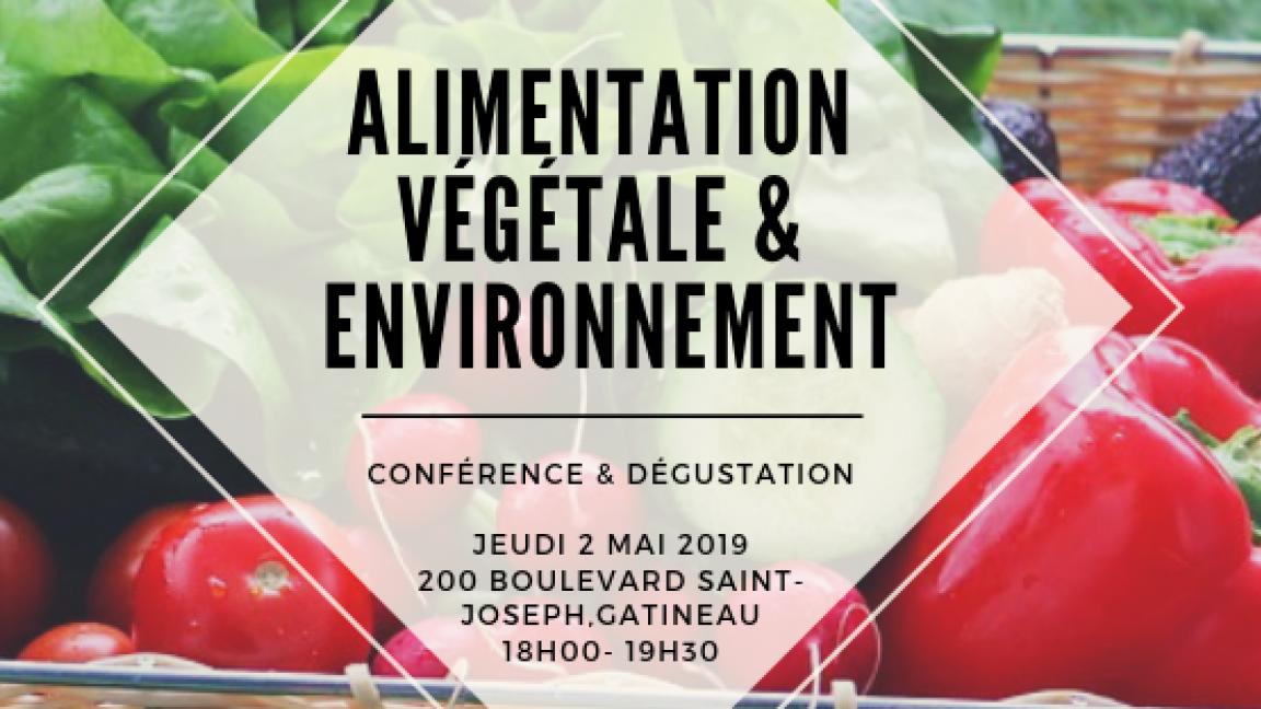 Alimentation végétale et environnement - Conférence et dégustation