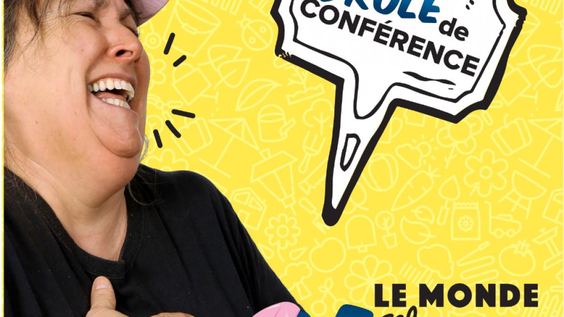Drôle de conférence - Le monde selon Marthe