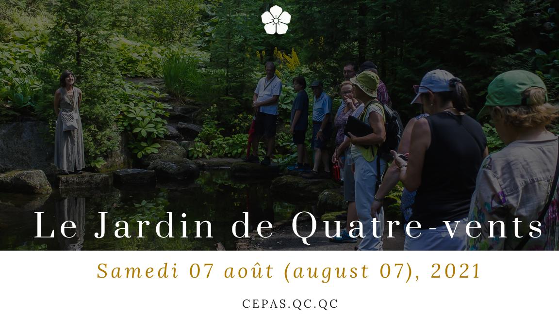 Visite contemplative (Silent tour) Jardin des Quatre-Vents