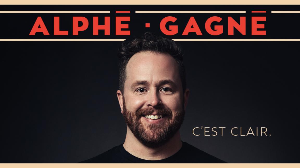Alphé Gagné - C'est clair.