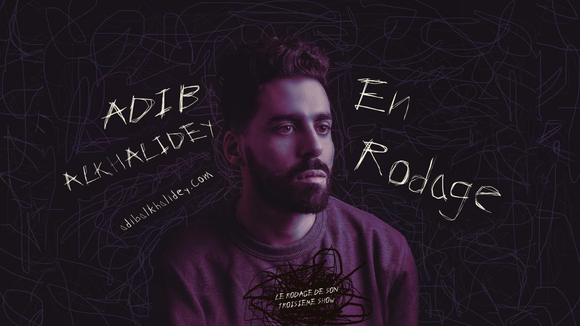 Adib Alkhalidey - En Rodage