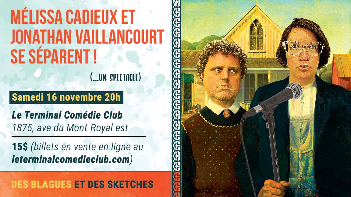 Mélissa Cadieux et Jonathan Vaillancourt se séparent! (...un spectacle)
