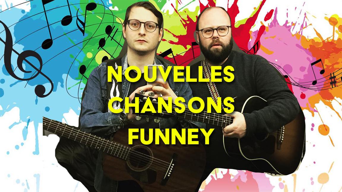 Nouvelles chansons funney