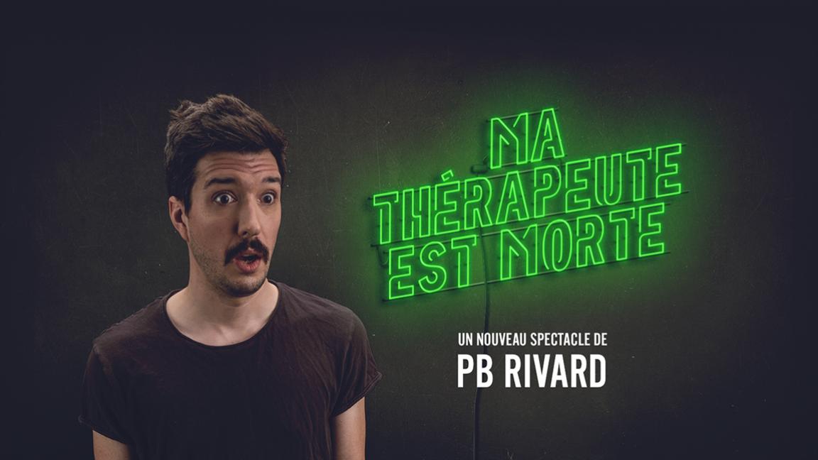 PB Rivard - Ma Thérapeute est Morte