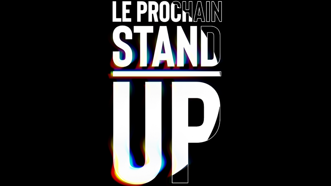Le Prochain Stand-up - Les rodages