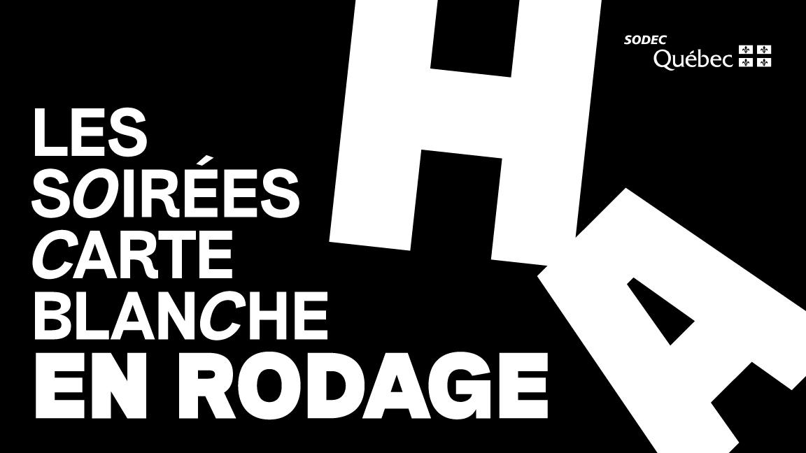 Rodage - Soirées Carte Blanche
