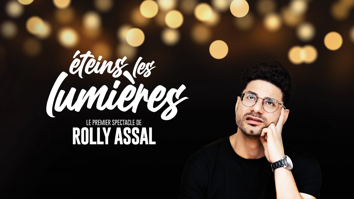 Éteins les lumières - Rolly Assal