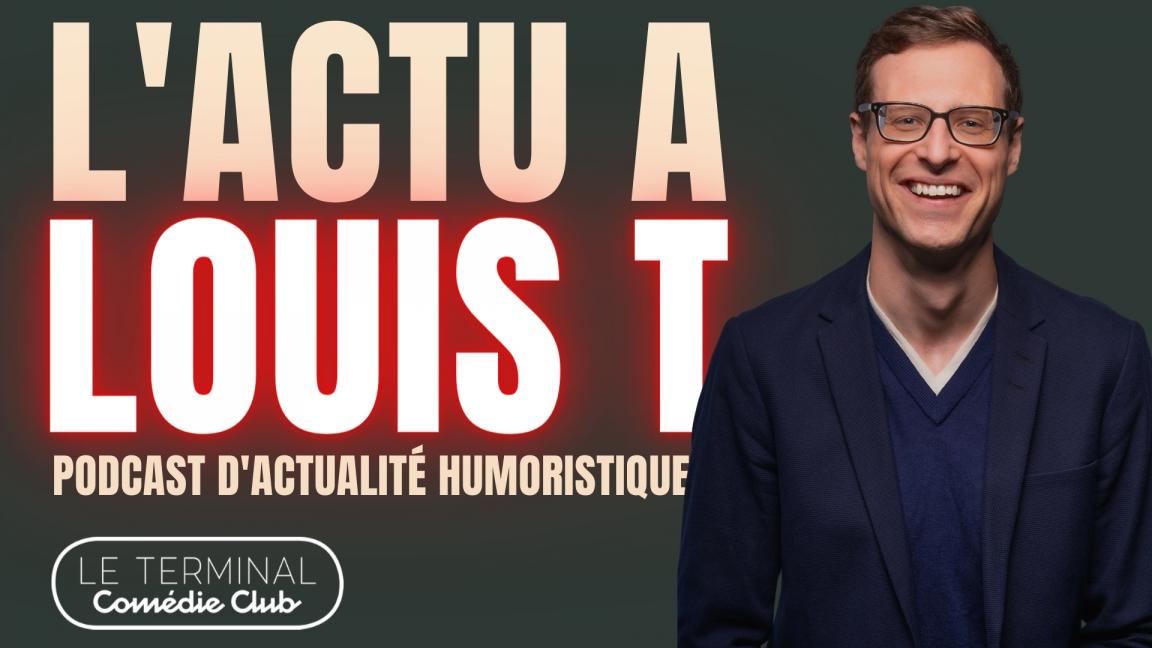 L'Actu à Louis T