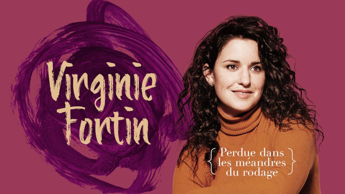 Virginie Fortin - Perdue dans les méandres du rodage