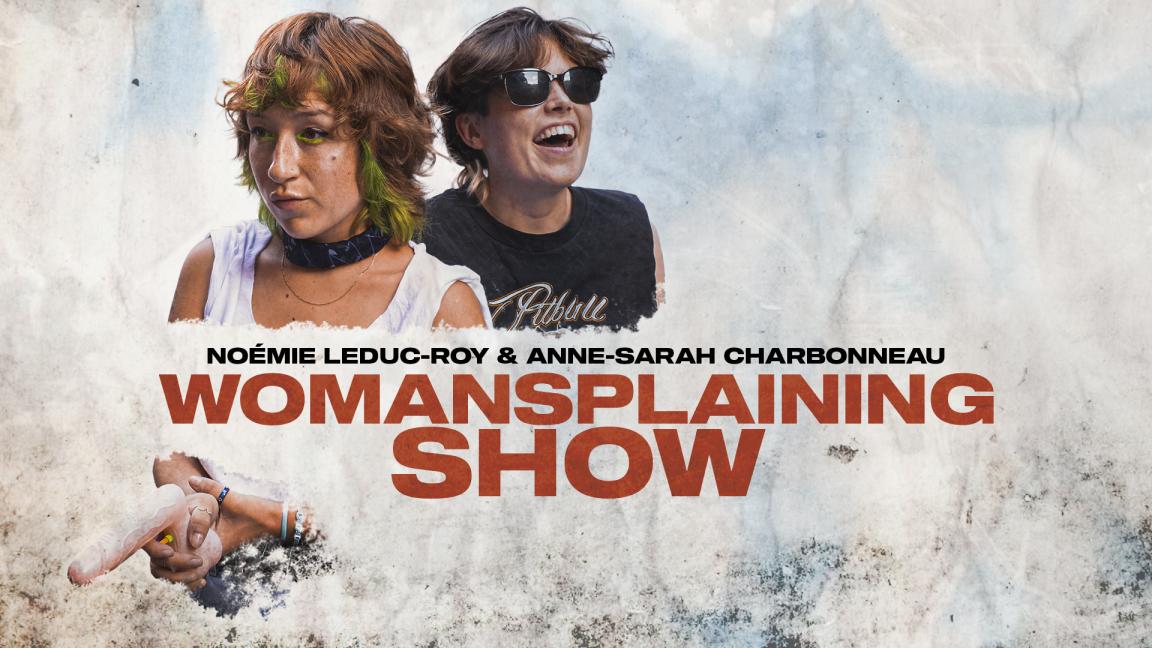 Womansplainning show