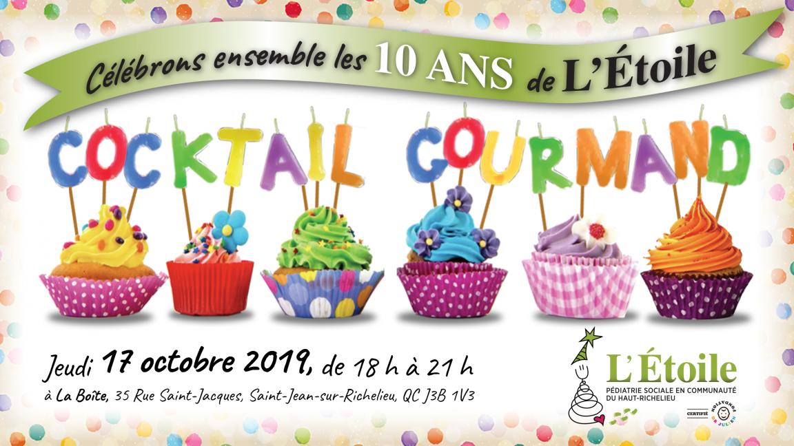 10e ANNIVERSAIRE de L'ÉTOILE - Cocktail GOURMAND -