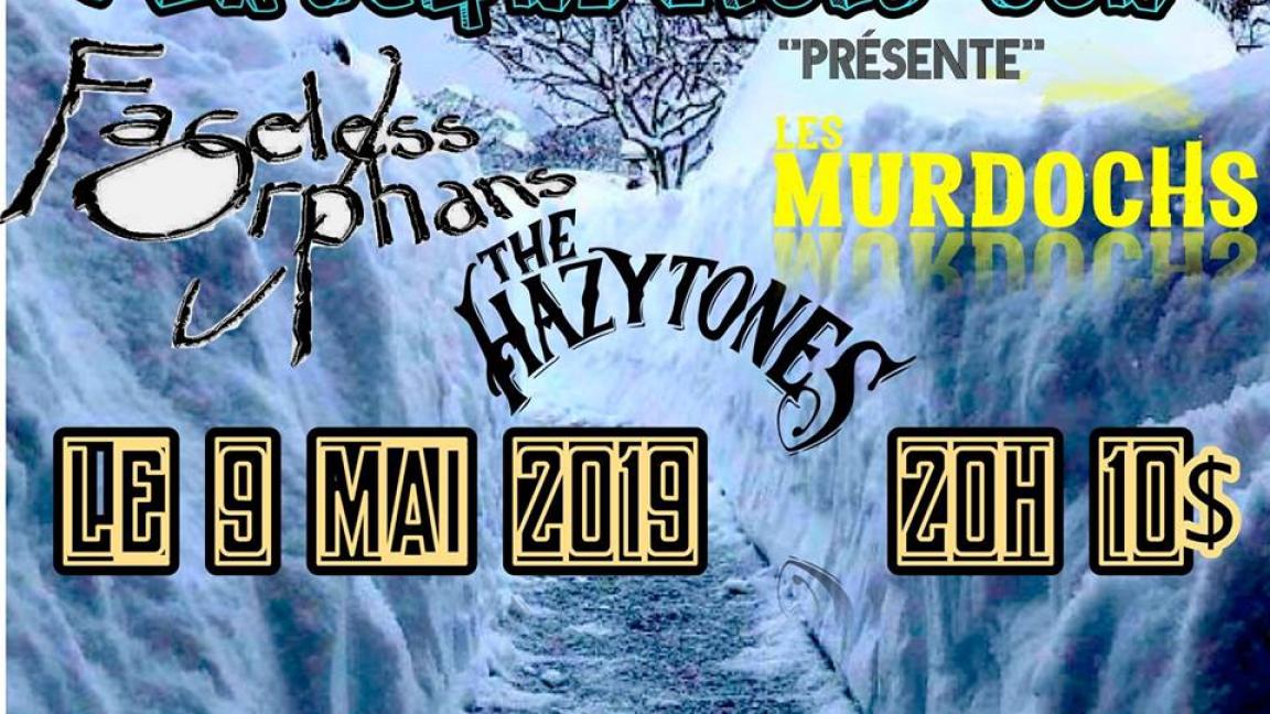 Faceless Orphans avec The Hazytones et Les Murdochs