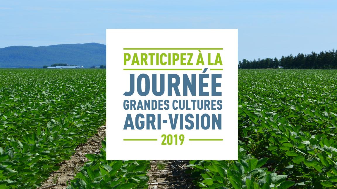 Journée Grandes cultures Agri-Vision 2019