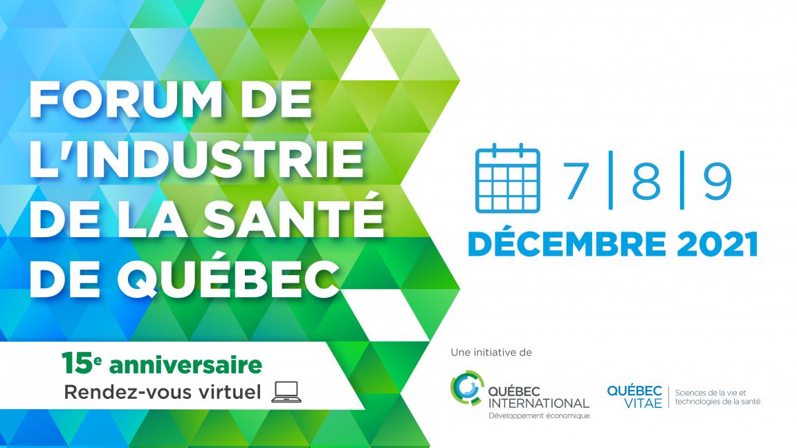15e anniversaire du Forum de l'industrie de la santé de Québec (FISQ)