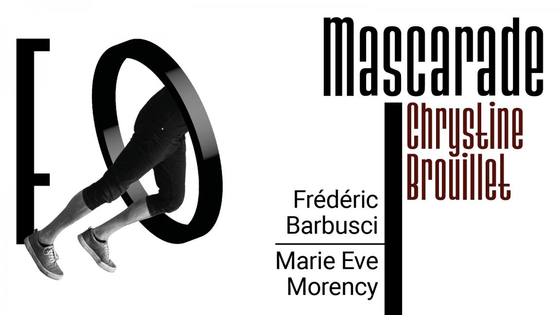 Focalisation zéro : Mascarade