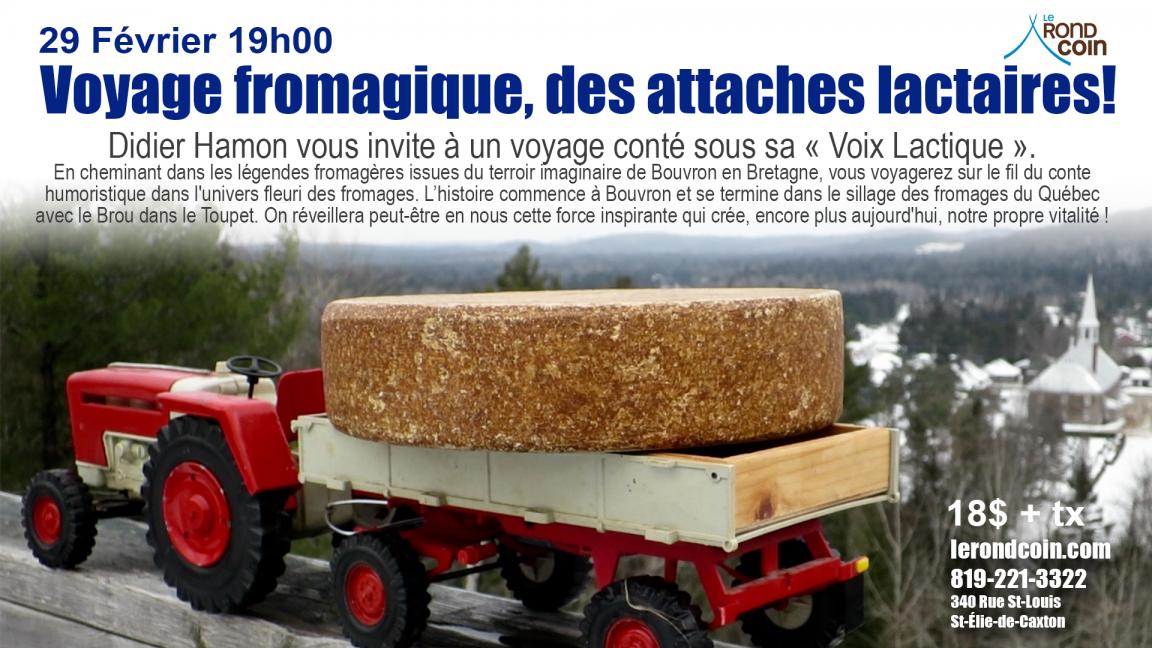 Voyage fromagique, des attaches lactaires!