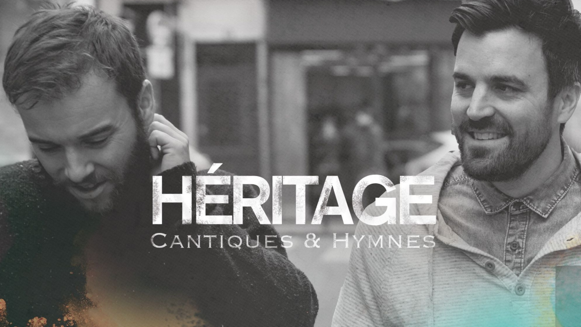 Héritage, cantiques et hymnes