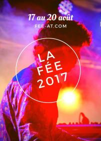 Fête Éclectique Envahissante de l'Abitibi-Témiscamingue (FÉE-AT) 2017