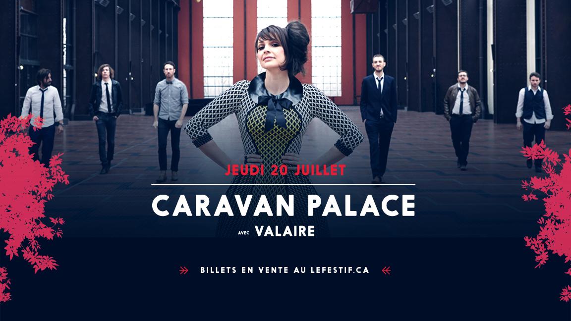Place Desjardins - Caravan Palace + Valaire + Gagnants Cabaret de la relève