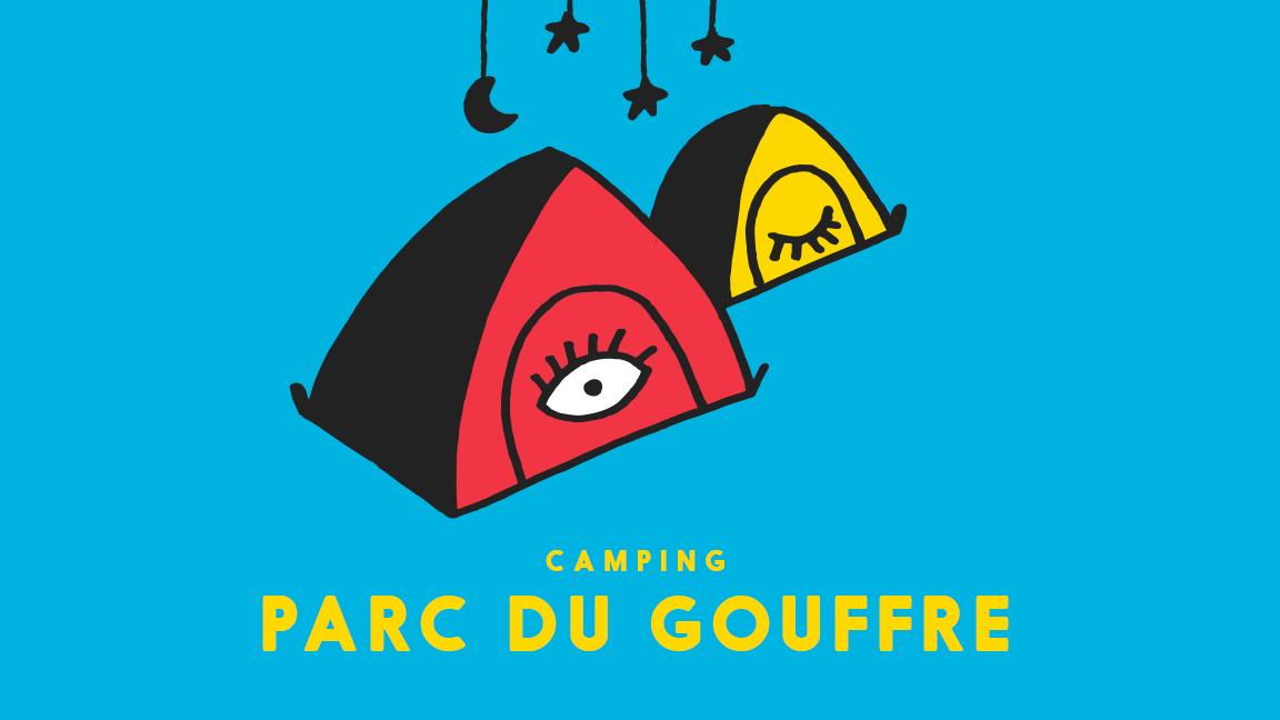 Camping du Festif! - Parc du Gouffre (TENTES SEULEMENT)