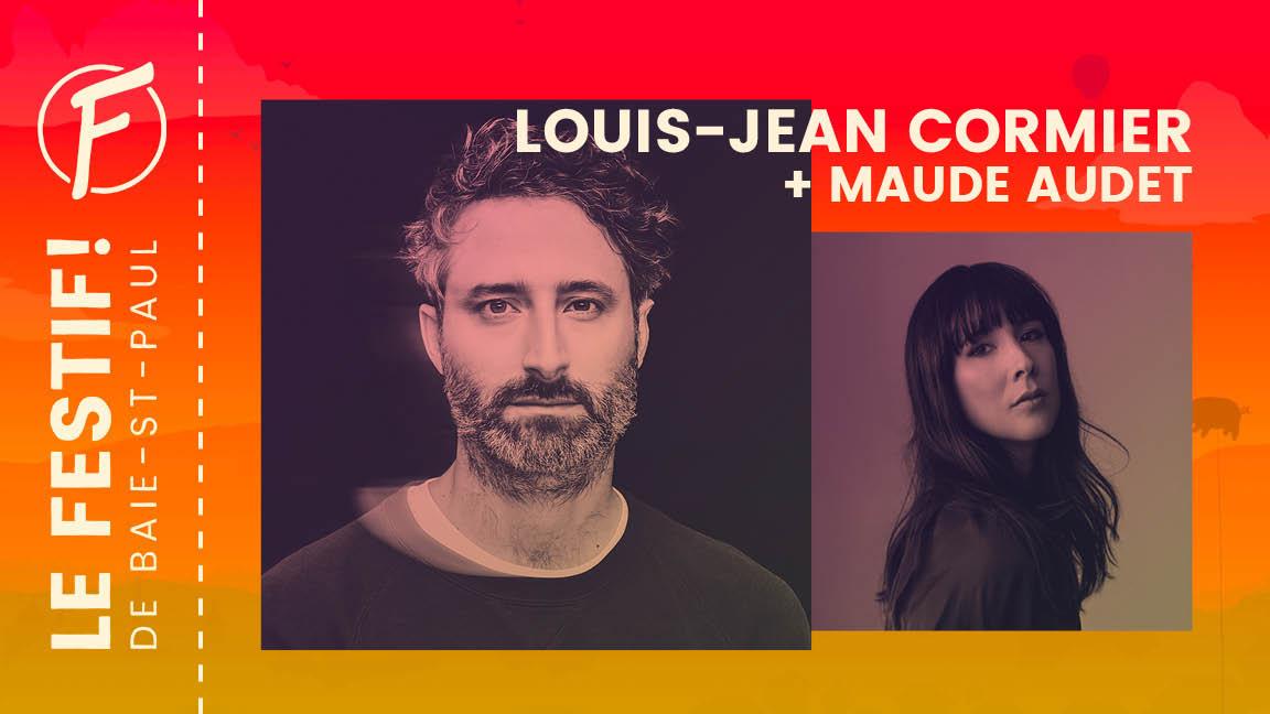 Maude Audet + Louis-Jean Cormier
