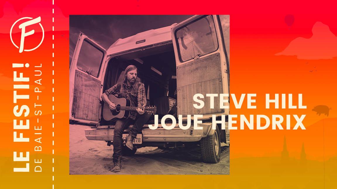 Steve Hill joue Hendrix