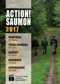 FQSA (Fédération québécoise pour le saumon atlantique) 呈獻 Action! Saumon Saguenay – 2017年04月13日 – Centre Plein Air Bec-Scie, La Baie, QC