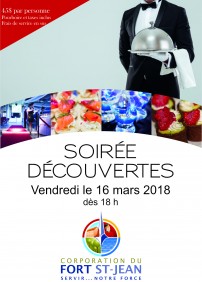 Corporation du Fort St-Jean presents Soirée Découvertes 2018 – March 16th 2018 – Corporation du Fort St-Jean, Saint-Jean-sur-Richelieu, QC